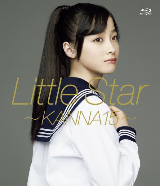 Little Star ~KANNA15~ [Blu-ray] 橋本環奈